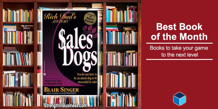 Best Book Of The Month: Sales Dogs By Blair Singer