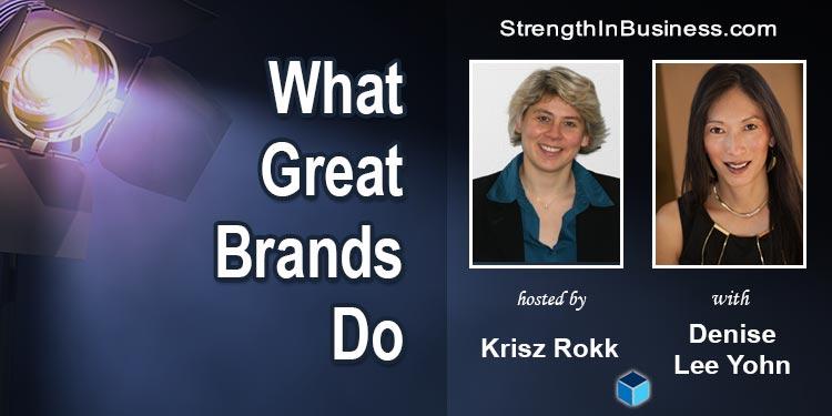 StrengthInBusiness Podcast Krisz Rokk and Denise Lee Yohn