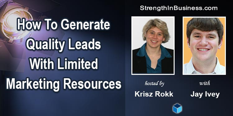 StrengthInBusiness Podcast Krisz Rokk and Jay Ivey