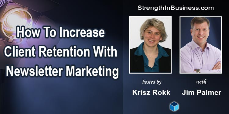 StrengthInBusiness Podcast Krisz Rokk and Jim Palmer